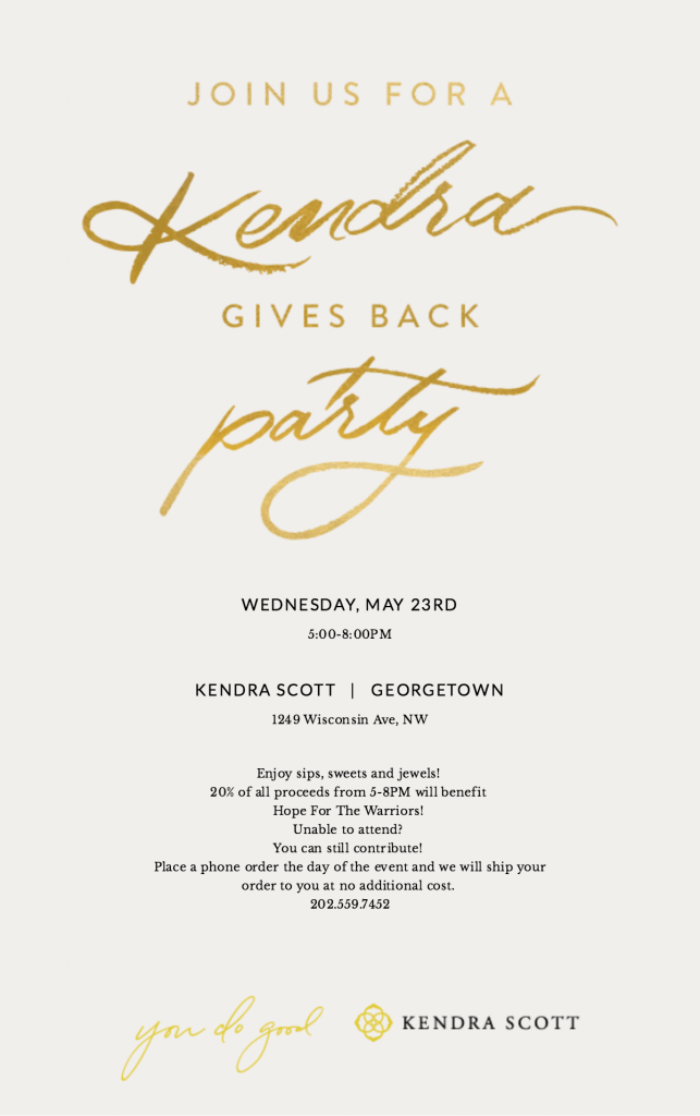 Kendra Gives Back Party benefiting Hope For The Warriors @ Kendra Scott Store - Georgetown