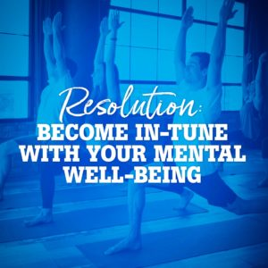 Become In-Tune With Your Mental Well-Being