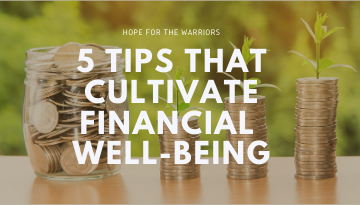 5 Tips To Cultivate Financial Well-Being